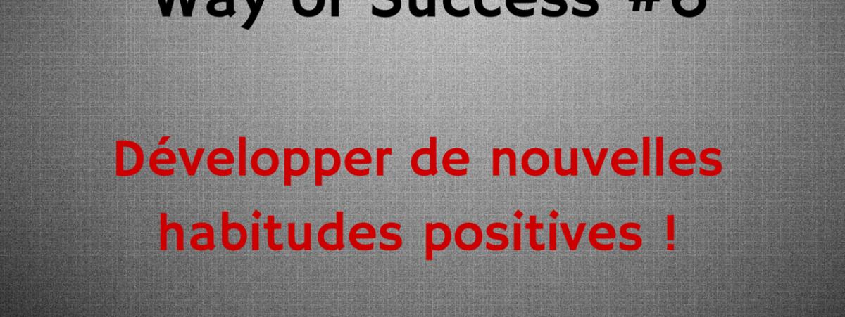 habitudes positives